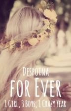 For Ever by Despoina4368