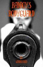 A bad boys bodyguard  by Winnleeoo