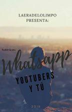 🌙🌌Whatsapp(Youtubers y tú)🌌🌙[Cancelada por el momento.] by LaEradelOlimpo