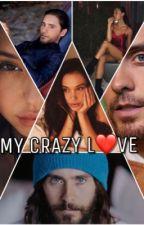 My crazy love (Jared Leto y tu) ❤️️❤️ by JeniferRodrguez2