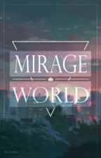 [∆] MirageWorld || Actualizaciones LENTAS || Zodiac || SHONEN-AI [∆] by AnotherPisces