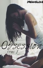 Obsession by DreamsLLove