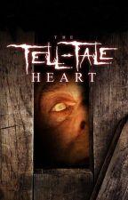 The Tell-Tale Heart by Edgar Allen Poe by DavieMarkioBrown