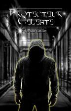 Protecteur Céleste by LordImagination
