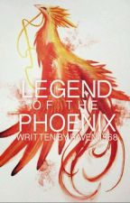 Legand Of The Phoenix  by Raven1568