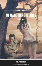 Mi Mate Tiene 12 by Samanta2018