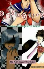 Obsession | Yandere markplier x reader by spazattacksenpai