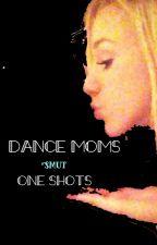 ALDC smut oneshots by dancemomsstory123