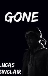 Gone    Lucas Sinclair  by wolfhardeggos