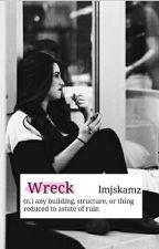 Train Wreck || Camren #Wattys2017 by lmjskamz