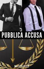 Pubblica Accusa by Melissami91
