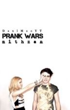 Prank Wars | mithzan by DaniMooYT