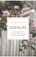 Idealni by SomeTrustIssues