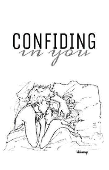 Confiding in You ϟ a.i.