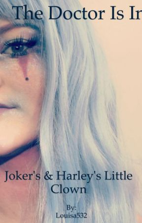 The doctor is in: Joker's and Harley's little clown by Louisa532