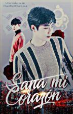 """Sana Mi Corazón - Saga """"Mi Destino II"""" (SuLay) by ChenTrollChenLove"""