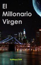 """""""El millonario virgen"""" (L.S) Adaptación by SolNuez769"""