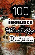 100 İngilizce WhatsApp Durumu by Pofudukdavsann