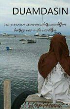 Duamdasın by mhtp5858