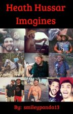 Heath Hussar X Reader Imagines  by smileypanda13