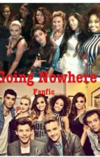 Going Nowhere (1D/LM/5H Fanfic) by FunFanficsx