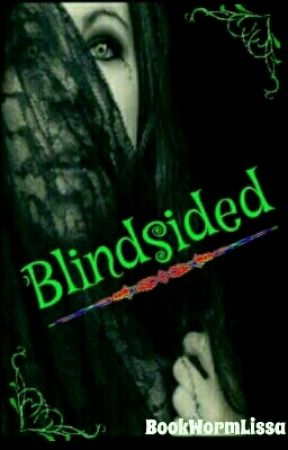 Blindsided by BookWormLissa