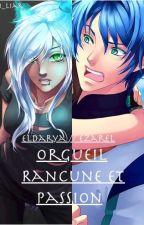 Orgueil, Rancune et Passion // Eldarya // Ezarel by Eden_Liar