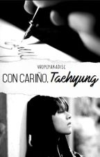 Con cariño, Taehyung » v.h by VhopeParadise
