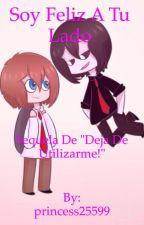 """Soy Feliz A Tu Lado (Fred x Freddy) Sequela de """"Deja de Utilizarme!""""  by princess25599"""