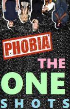 PHOBIA: The One-Shots by pentalyrics