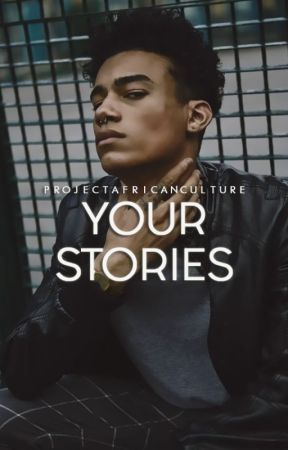 Your Stories by africanculture
