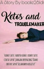 Ketos and TroubleMaker by baale28Idr