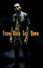 From Dusk Till Dawn by westsidebreezylove