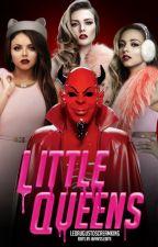 Little Queens  by 7SevenWonders