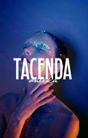 TACENDA ▻ ETC. by shotgunned