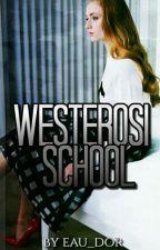 Westerosi School 2 by eau_dor