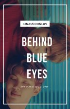 Behind Blue Eyes// Kim Namjoon by KimNamjoonLuv