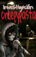 investigación creepypasta by SamFunes