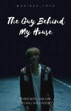 The Guy Behind My House ⭐ Min Yoongi by adibah_tofu