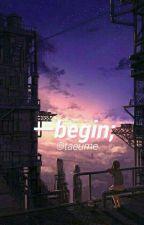 Begin ❁ Jungkook by taeume