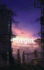 Begin ❁ Jungkook by taeume