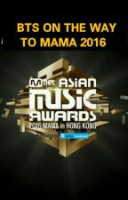 [OnGoing]BTS On The Way To Mama 2016 by AmirahIeyra