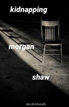 Kidnapping Morgan Shaw by nicolexbands