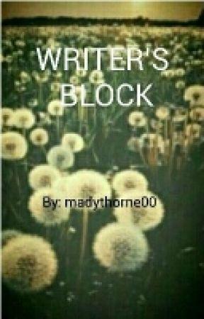 WRITERS BLOCK by madythorne00