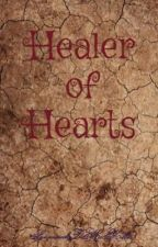 Healer of Hearts by SavannahDMcMiller