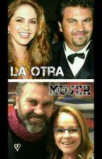 La Otra Mujer by Novelas2323