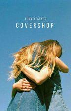 Covershop [OPEN] by lunathestars