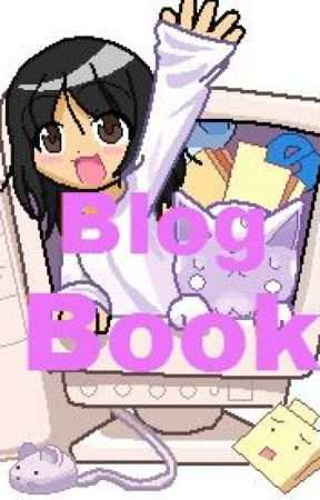 Blog Book by Bluestar920