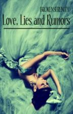 Love, Lies and Rumours by OverTheKlainebow