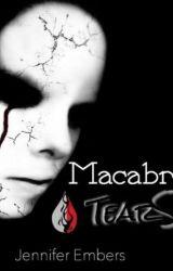 Macabre Tears by JenniferEmbers